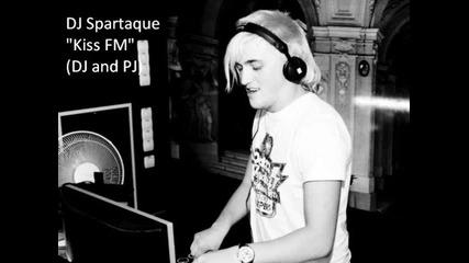 Dj Spartaque - Kiss Fm (dj and Pj)