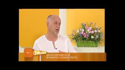 """Данчо Караджов от """"сигнал"""" в сутрешния блок на Тв+"""