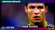 Cristiano Ronaldo Top 10 Free Kicks [full Hd]