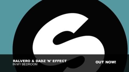 Ralvero, Dadz 'n' Effect - In My Bedroom (original Vocal Extended)