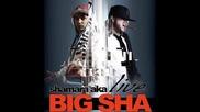 Big Sha - Бутилките Към Небето