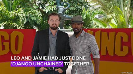Jamie Foxx recalls wild trip to Australia with Leonardo DiCaprio
