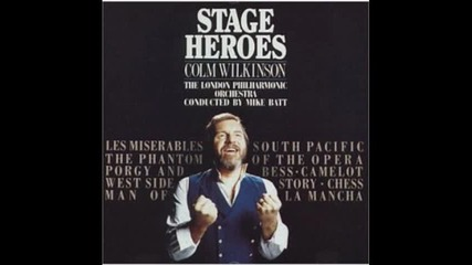 Colm Wilkinson - Man of La Mancha