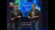 Music Idol 3 ** Борисов,  Иван и Андрей Добър Майтап **