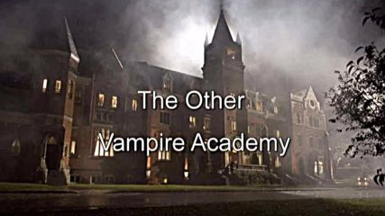 The Other Vampire Academy E24 Part 2