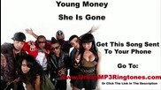 ! ! Young Money - She Is Gone