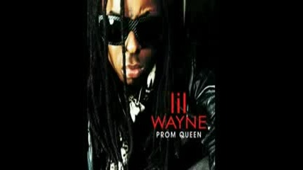 Rock ) lil Wayne - Prom Queen
