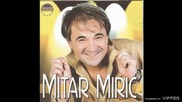 Mitar Miric - Cigance - (audio 2003)