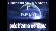 Undeground Voices ft. G.point-palatforma de ritmo