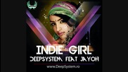 * Свежо румънско * Deepsystem feat Jayoh - Indie Girl [ Official track ]