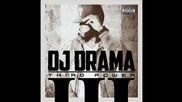 Dj Drama ft. Red Cafe & Yo Gotti - Self Made