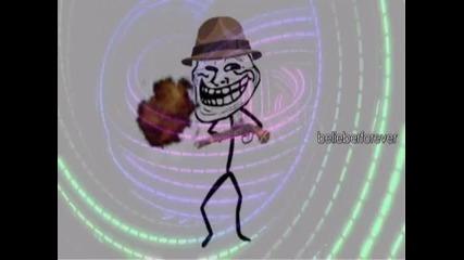 Тролфейса денси лудо - ще Ви разбие от смях :d хаха