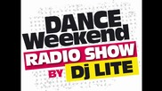 Dj Lite - Dance Weekend Podcast 27