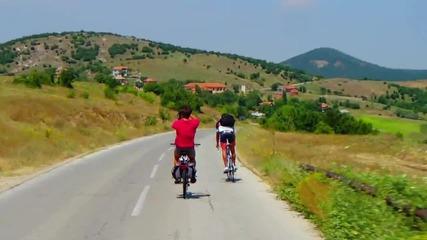 Адреналин, свобода и красота - Обиколка на България с колела 2014 - 6 Част !!!