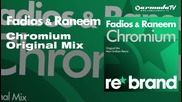 Fadios & Raneem - Chromium (original Mix)