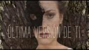 Ruidoblanco - Ultima version de ti (con la orquesta C. Jesus de Monasterio) (Оfficial video)