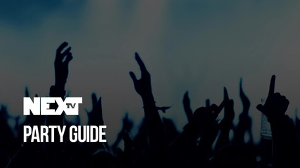 NEXTTV 055: Party Guide
