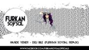 Hande Yener Deli Bile Furkan Soysal Remix Mistir Dj Turkish Pop Mix Bass 2016 Hd