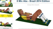 8 минутна тренировка за коремна преса - Brazil 2014 Limited Edition