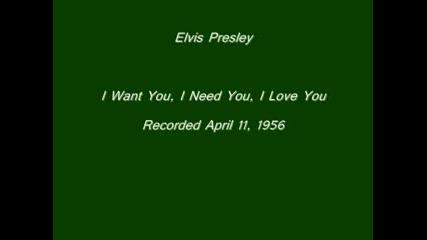 Elvis Presley I Want You, I Need You, I Love You
