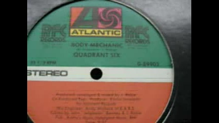 Quadrant Six - Body Mechanic (1982 Original Version)