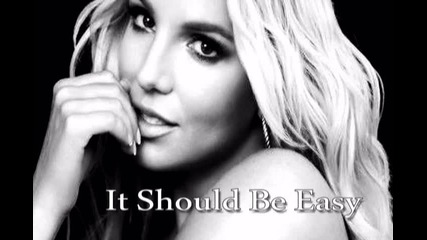 Britney Spears f.t. Will I Am - It Should Be Easy