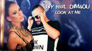 IVY feat. DIM4OU – LOOK AT ME (Official 4K Ultra HD Video)