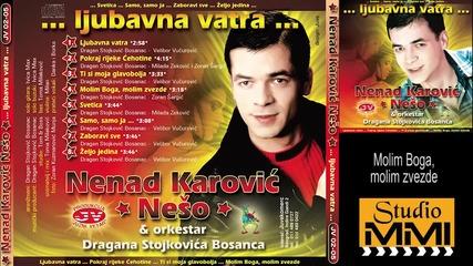 Nenad Karovic Neso - Molim Boga, molim zvezde (audio 2002)