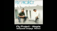 Fly Project - Alegria (deepside Deejays Remix)