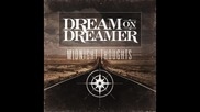 Dream on Dreamer - Midnight Thoughts