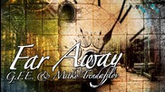 G.f.e. - Far Away feat. Митко Трендафилов (zanimation/official release)
