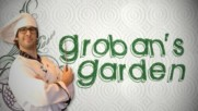 Josh Groban - Groban's Garden (Episode 2) [Video] (Оfficial video)