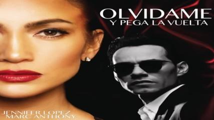 Jennifer Lopez Marc Anthony - Olvdame y Pega la Vuelta