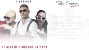 Farruko Ft Alexio Y Mozart La Para - Papi Champu Remix ( Letra )