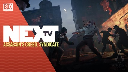 NEXTTV 036: Превю: Assassin's Creed: Syndicate