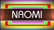 Naomi 2nd New Titantron 2014 Hd (with Download Link)