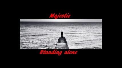 Majestic - Standing Alone