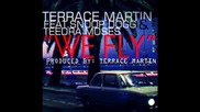 Terrace Martin Feat. Snoop Dogg & Teedra Moses - We Fly 2012