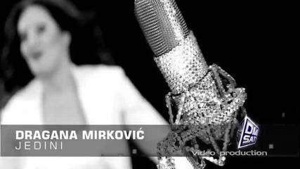 Dragana Mirkovic - Jedini