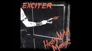 Exciter - Heavy Metal Maniac ( Full Album)