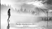 Pedja Medenica - Ne ljutise ti / Не се сърди / + Текст и Превод