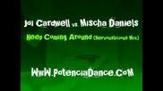 Jc Vs Mischa Daniels - Keep Coming Around (nervouslicious Mix.