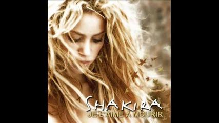 Shakira - La quiero a morir (je l'aime a mourir)