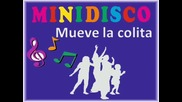 Mini Disco Mueve la colita