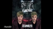 Jedward - Ferocious ( Free Spirit )
