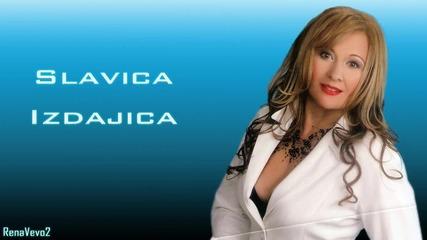 Slavica - 2005 - Izdajica