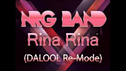 Nrg Band - Rina Rina (dj Dalool