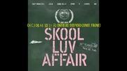 Bts - Skool Luv Affair - 2 Mini Album Full [2014.02.12]