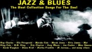 Jazz Blues The Best Collection Songs For The Soul Cd1