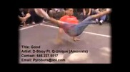 d stroy ft. q unique arsonists rock steady crew - good